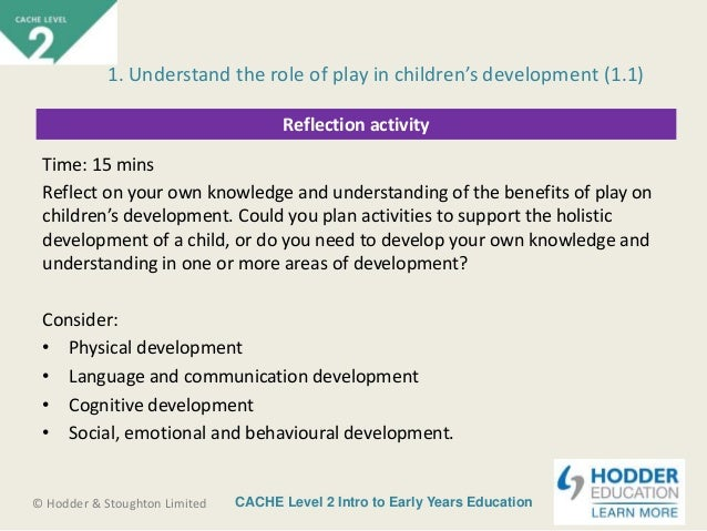 evaluate how play supports holistic learning and development Personal, social and emotional development (psed) is possibly the most important of the prime areas of learning in the early years foundation stage (eyfs) for the under-threes this is the age at which children learn the skills they need to become actively involved in the world around them.