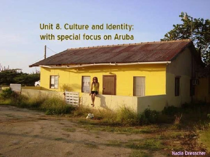 Objectives unit 8 by means of activities, we will explore the concept of culture Discuss the elements and characteristics ...