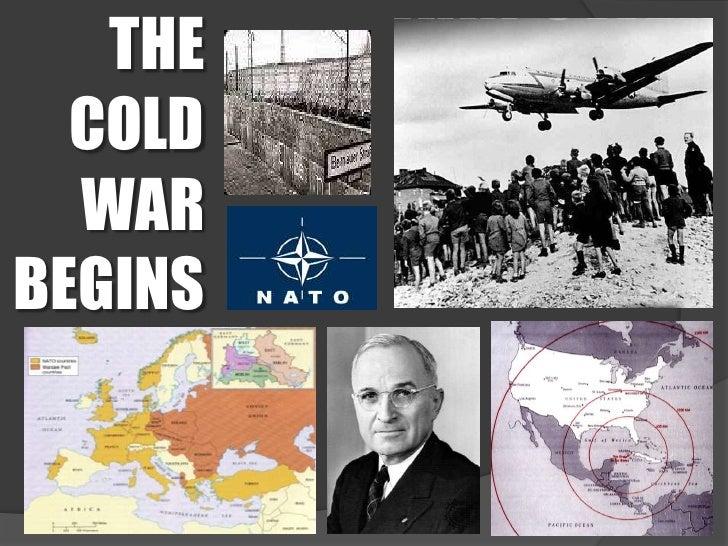THE COLD WAR BEGINS<br />