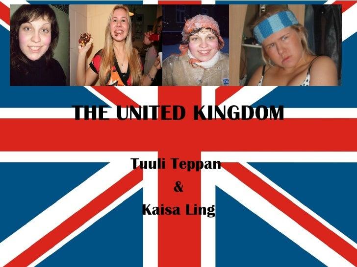 THE UNITED KINGDOM Tuuli Teppan  & Kaisa Ling