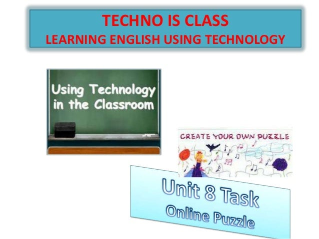 TECHNO IS CLASS LEARNING ENGLISH USING TECHNOLOGY