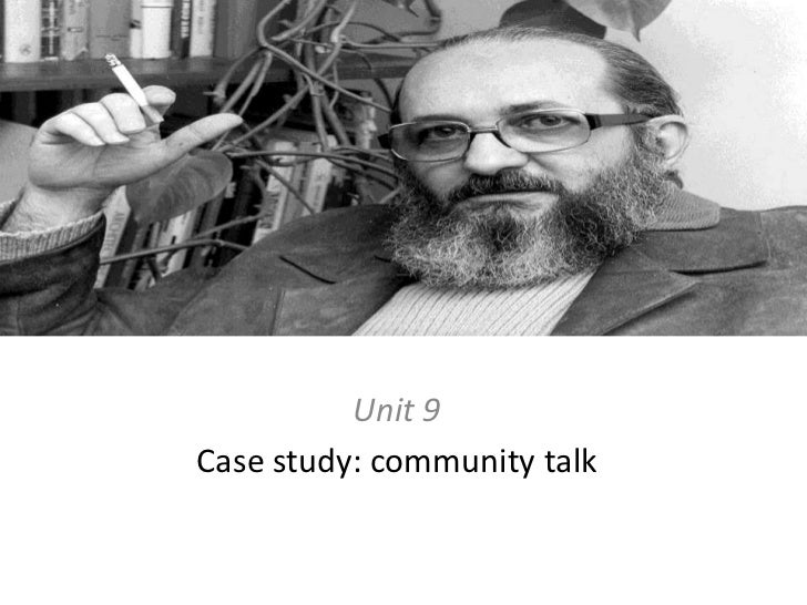 Unit 9<br />Case study: community talk<br />