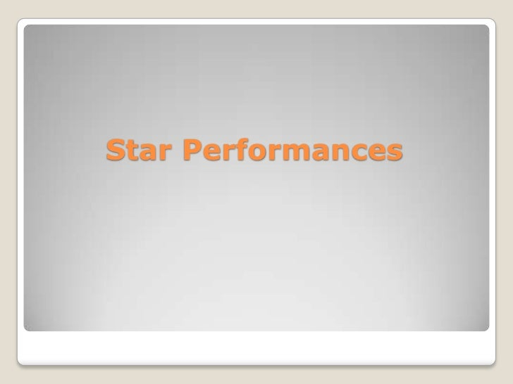 Star Performances