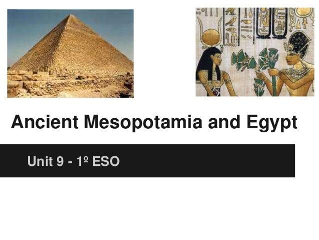 Ancient Mesopotamia and Egypt Unit 9 - 1º ESO