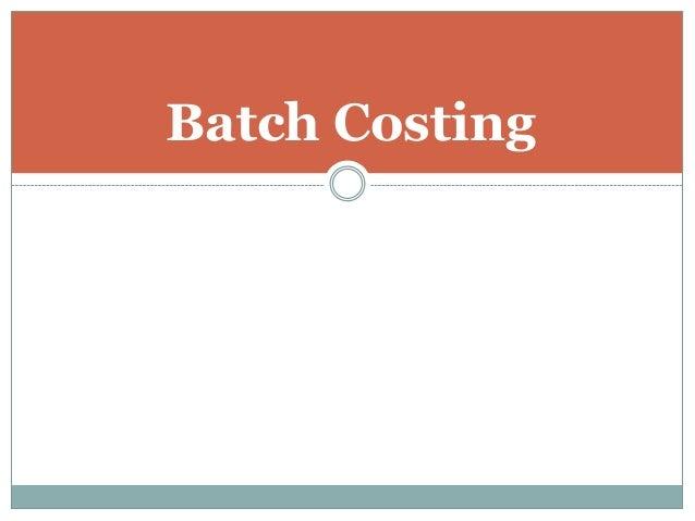 Batch Costing