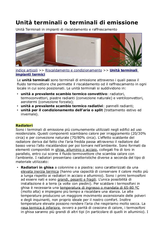 Unità terminali o terminali di emissione Unità Terminali in impianti di riscaldamento e raffrescamento indice articoli >> ...