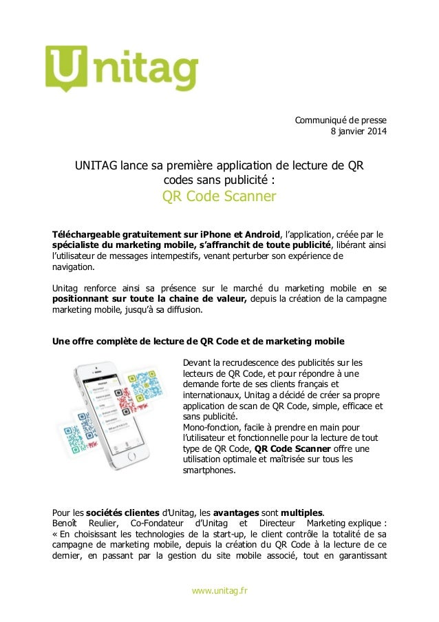 Communiqué de presse 8 janvier 2014  UNITAG lance sa première application de lecture de QR codes sans publicité :  QR Code...