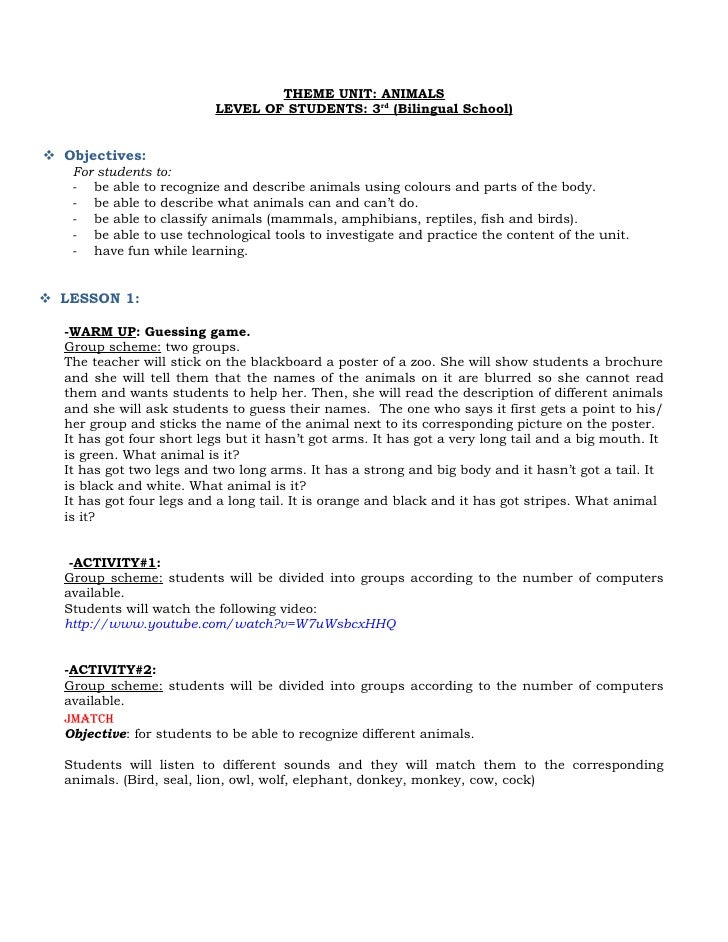 THEME UNIT: ANIMALS                           LEVEL OF STUDENTS: 3rd (Bilingual School)    Objectives:    For students to...