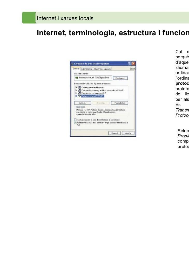 Internet i xarxes localsInternet, terminologia, estructura i funcionament                                      Cal configu...