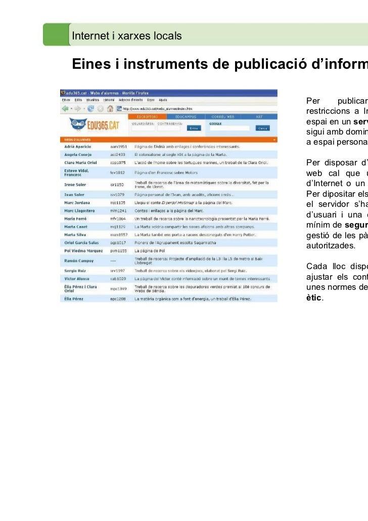 Internet i xarxes localsEines i instruments de publicació d'informació                                Per      publicar   ...