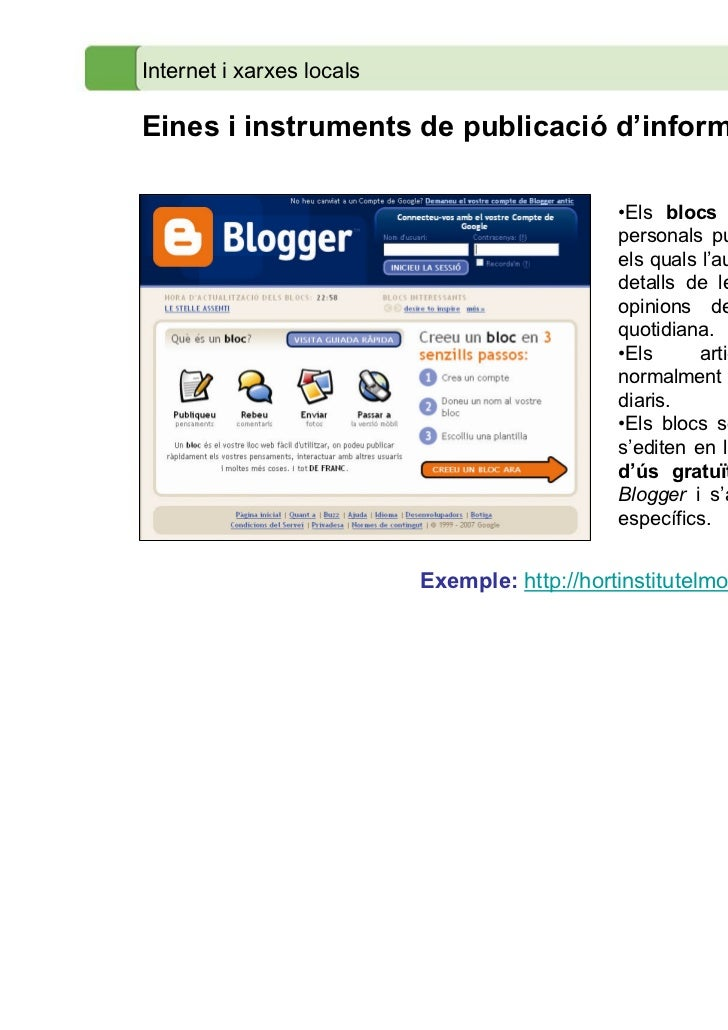 Internet i xarxes localsEines i instruments de publicació d'informació                                               •Els ...