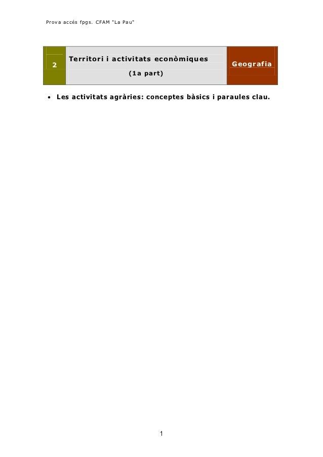 """Prova accés fpgs. CFAM """"La Pau""""       Territori i activitats econ òmiques  2                                              ..."""