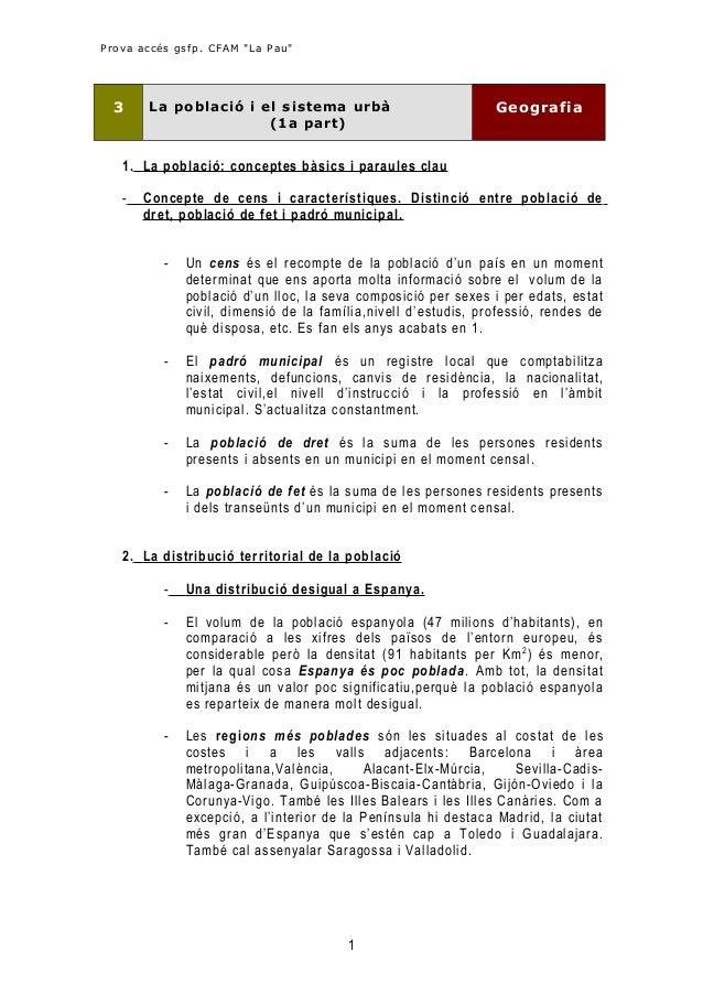 """Prova accés gsfp. CFAM """"La Pau""""  3  La població i el sistema urbà (1a part)  Geografia  1. La població: conceptes bàsics i..."""