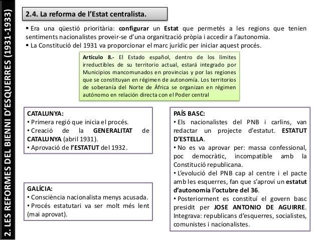 2.LESREFORMESDELBIENNID'ESQUERRES(1931-1933) 2.4. La reforma de l'Estat centralista.  Era una qüestió prioritària: config...