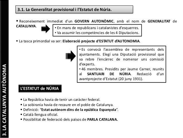 3.LACATALUNYAAUTÒNOMA 3.1. La Generalitat provisional i l'Estatut de Núria.  Reconeixement immediat d'un GOVERN AUTONÒMIC...