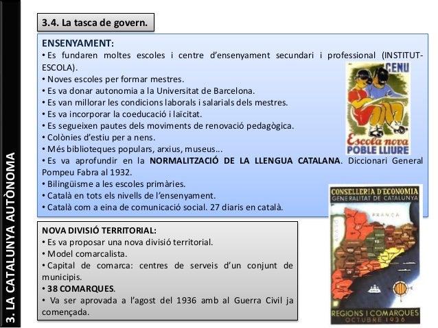 3.LACATALUNYAAUTÒNOMA 3.4. La tasca de govern. ENSENYAMENT: • Es fundaren moltes escoles i centre d'ensenyament secundari ...