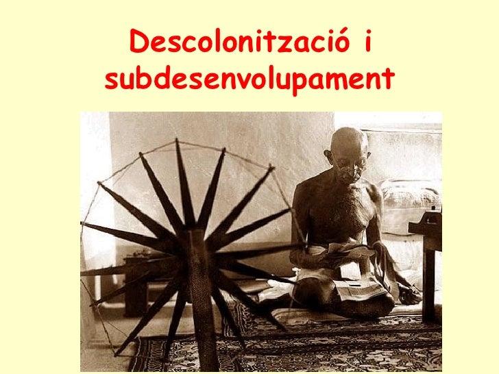 Descolonització i subdesenvolupament