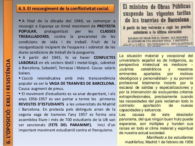 6.L'OPOSICIÓ:EXILIIRESISTÈNCIA 6.3. El ressorgiment de la conflictivitat social.  A final de la dècada del 1940, va comen...
