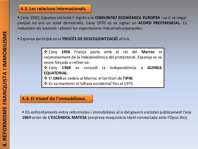 4.REFORMISMEFRANQUISTAIIMMOBILISME 4.3. Les relacions internacionals.  L'any 1962, Espanya sol·licità l' ingrés a la COMU...