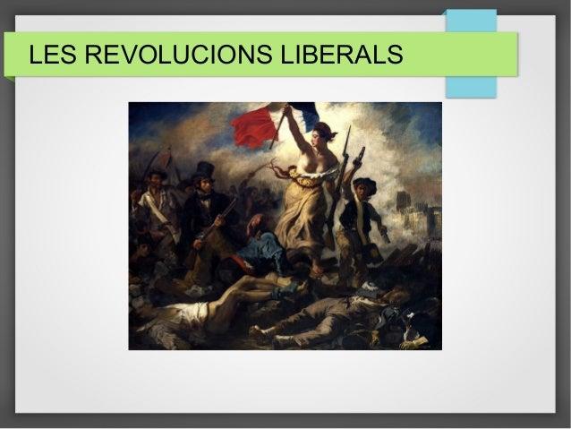 LES REVOLUCIONS LIBERALS
