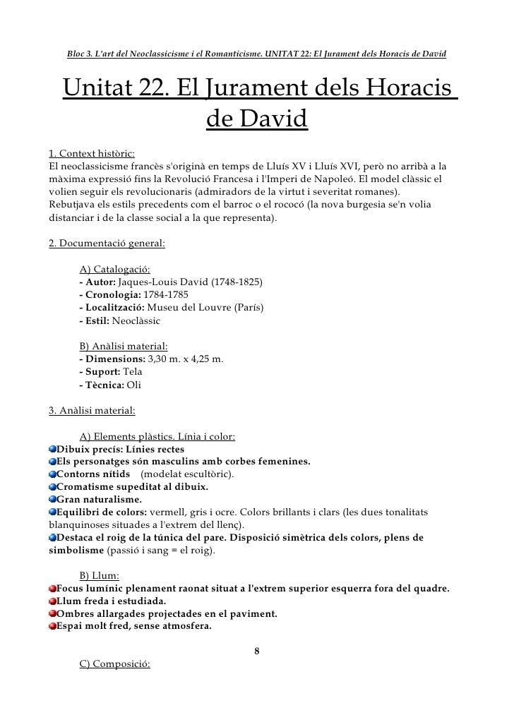 Bloc 3. L'art del Neoclassicisme i el Romanticisme. UNITAT 22: El Jurament dels Horacis de David       Unitat 22. El Juram...