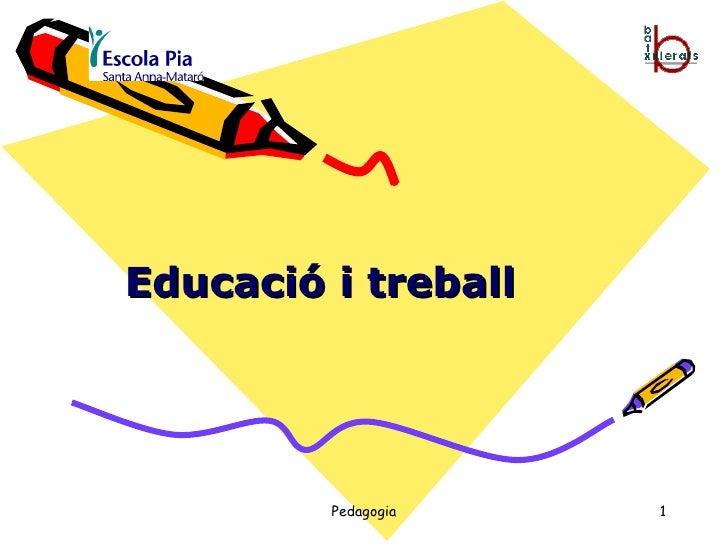 Educació i treball