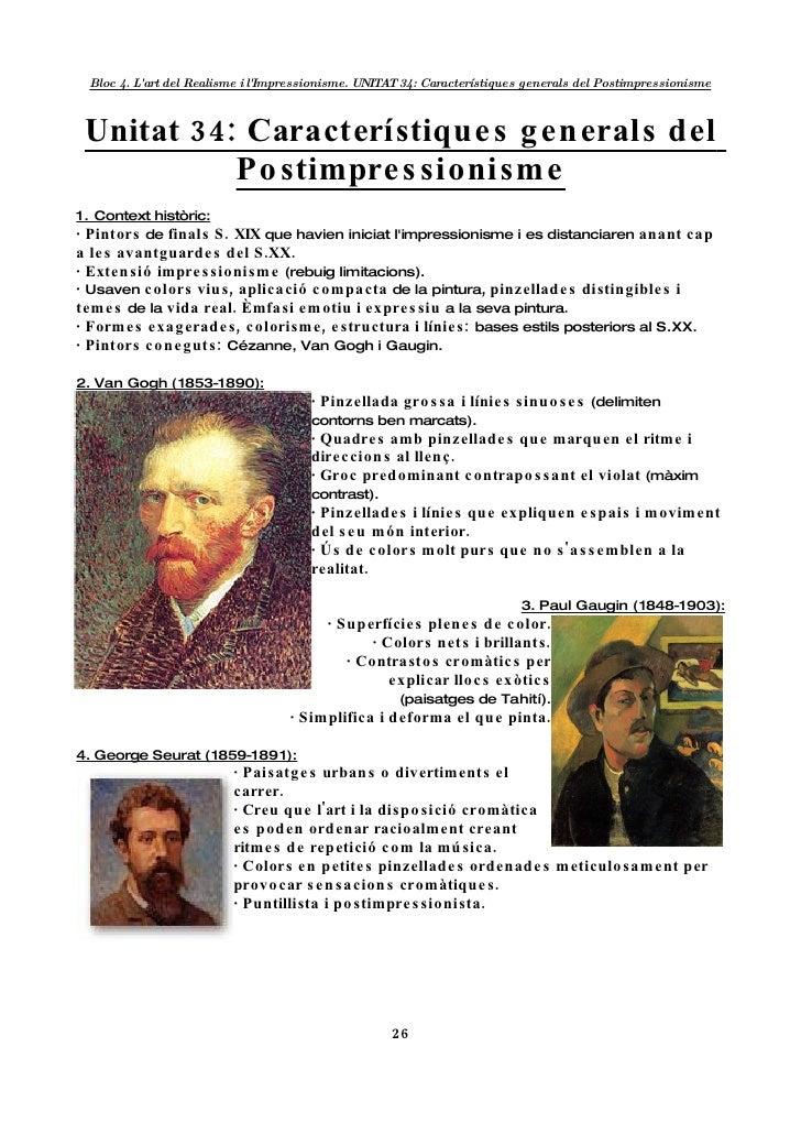 Bloc 4. L'art del Realisme i l'Impressionisme. UNITA 34: Característiques generals del Postimpressionisme                 ...