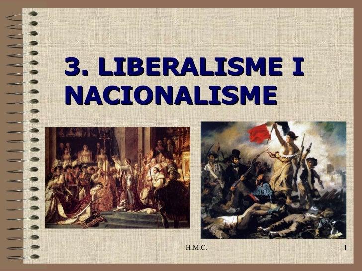 3. LIBERALISME INACIONALISME        H.M.C.     1