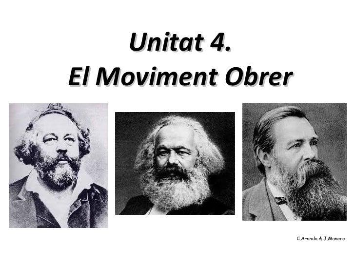 Unitat 4.El Moviment Obrer                    C.Aranda & J.Manero