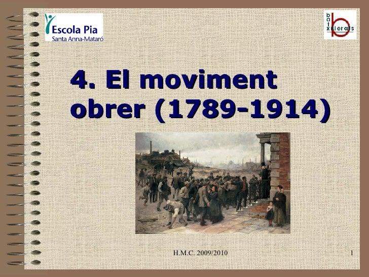 H.M.C. 2009/2010 4. El moviment obrer (1789-1914)
