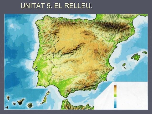 UNITAT 5. EL RELLEU.