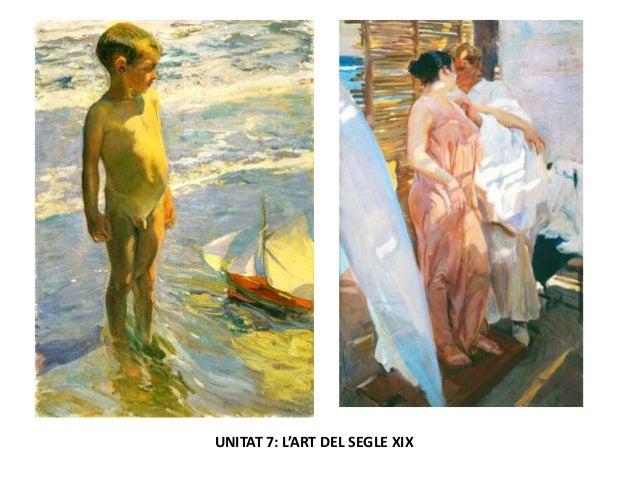 UNITAT 7: L'ART DEL SEGLE XIX