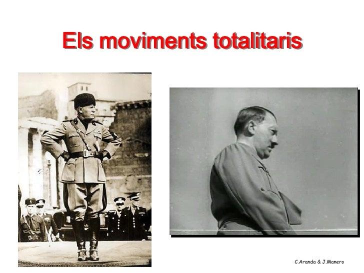 Els moviments totalitaris                        C.Aranda & J.Manero