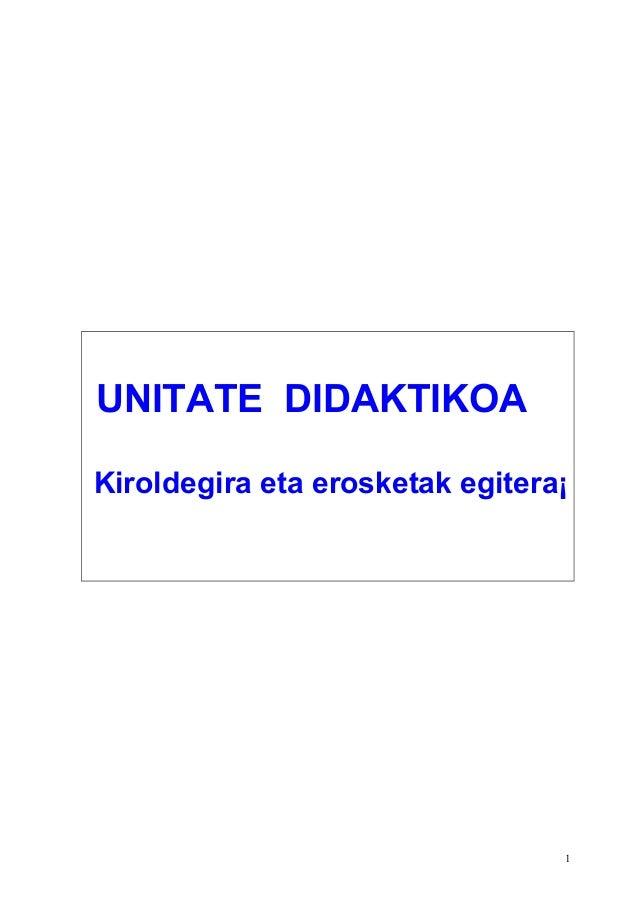 UNITATE DIDAKTIKOA Kiroldegira eta erosketak egitera¡  1