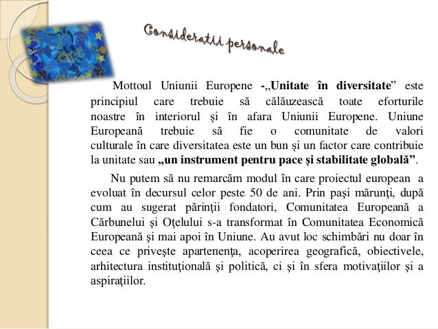 """Mottoul Uniunii Europene -""""Unitate în diversitate"""" este principiul care trebuie să călăuzească toate eforturile noastre în..."""