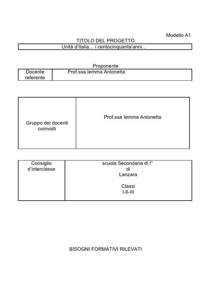 Modello A1                        TITOLO DEL PROGETTO                 Unità d'Italia… i centocinquanta'anni…              ...