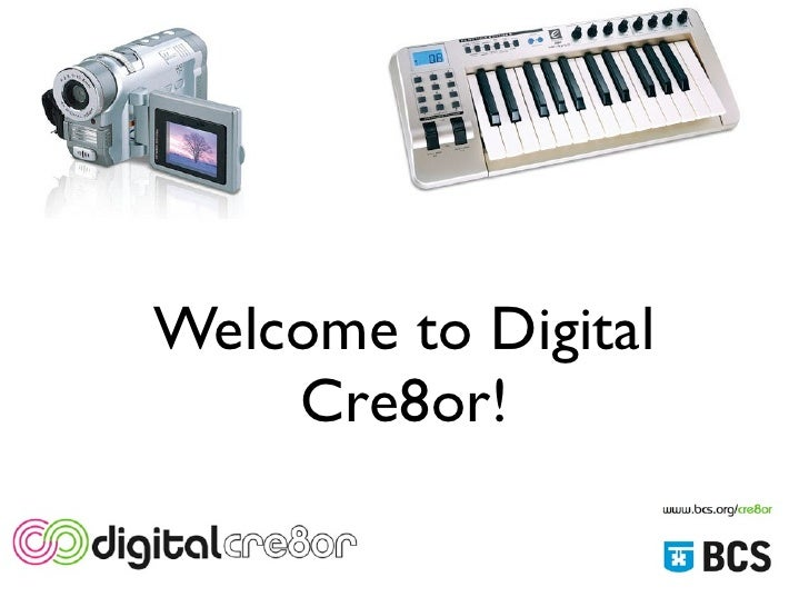 Welcome to Digital     Cre8or!