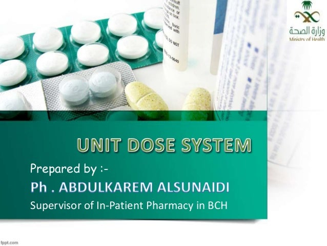 Prepared by :- Supervisor of In-Patient Pharmacy in BCH
