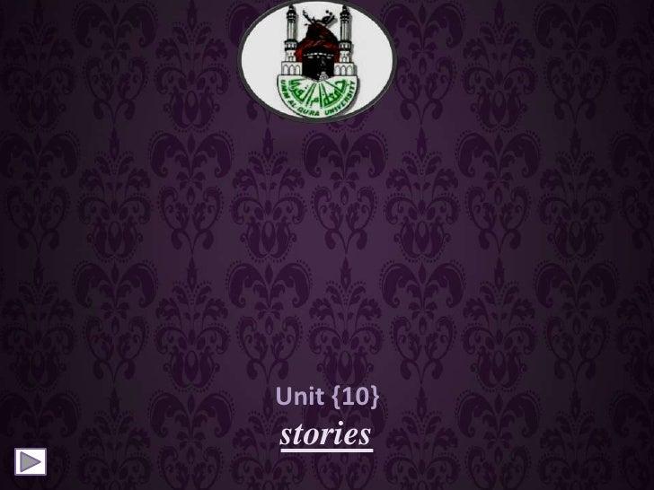 Unit {10}stories