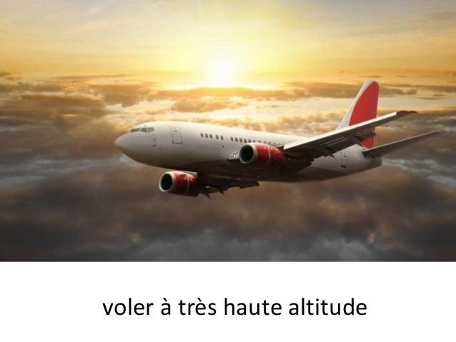voler à très haute altitude
