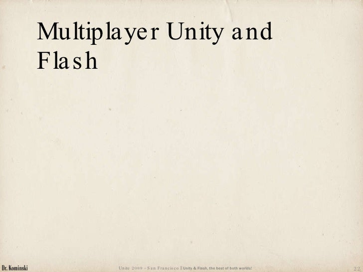 unity and flash the best of both worlds unite presentation slides  22