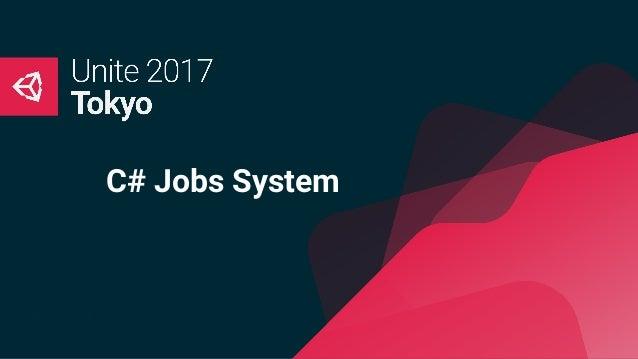 C# Jobs System