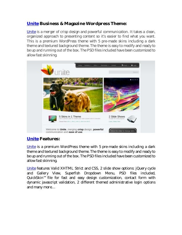 Unite Business & Magazine Wordpress Theme:Unite is a merger of crisp design and powerful communication. It takes a clean,o...