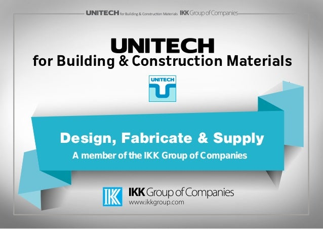 Unitech For Building Construction Materials