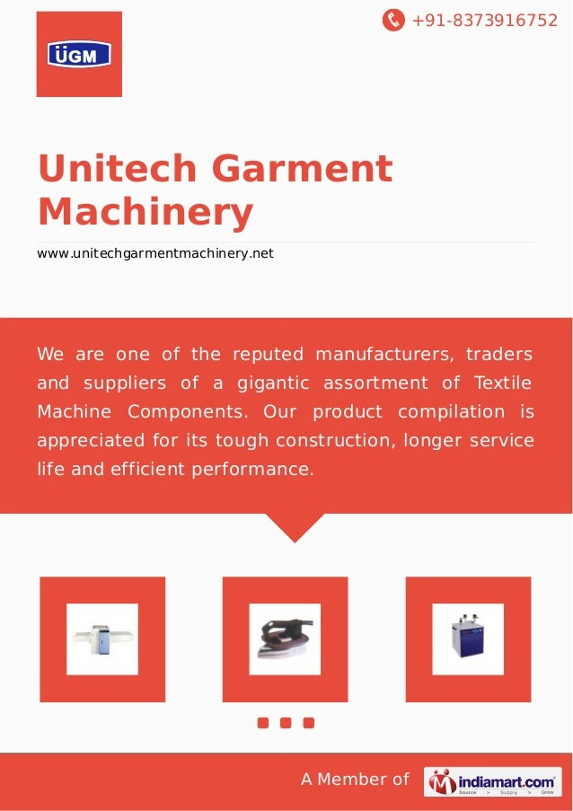 +91-8373916752  Unitech Garment  Machinery  www.unitechgarmentmachinery.net  We are one of the reputed manufacturers, trad...