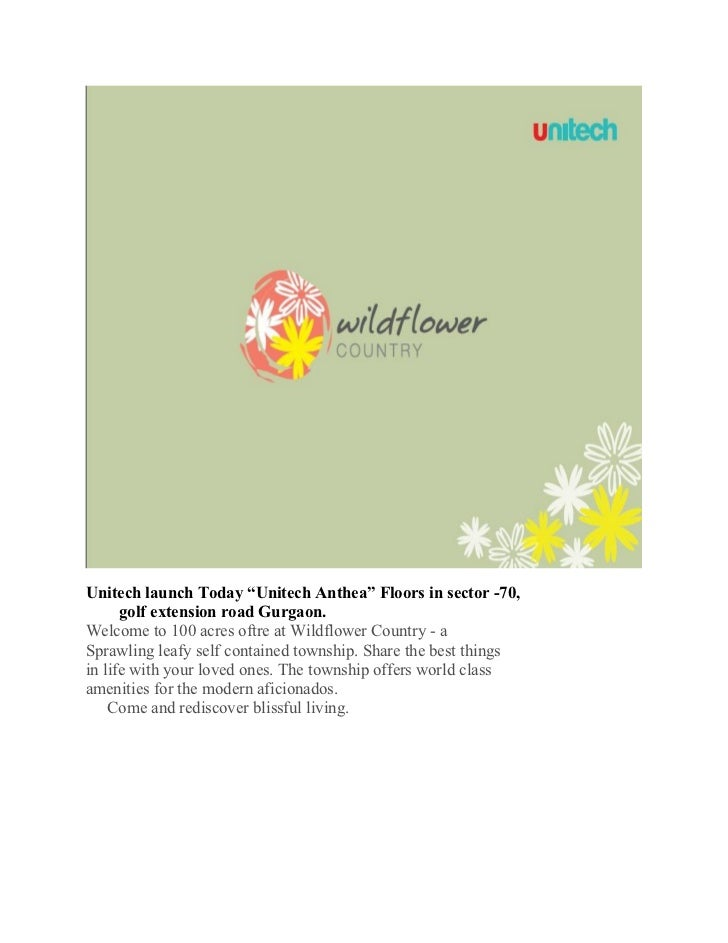 """Unitech launch Today """"Unitech Anthea"""" Floors in sector -70,      golf extension road Gurgaon.Welcome to 100 acres oftre at..."""