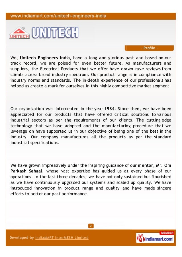 - Profile -We, Unitech Engineers India, have a long and glorious past and based on ourtrack record, we are poised for even...