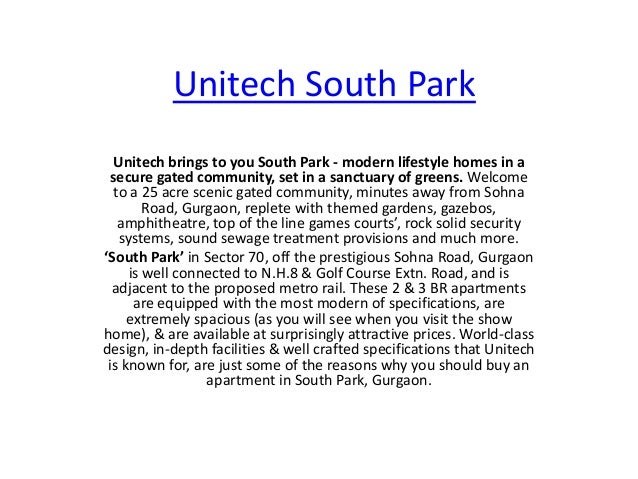 Unitech South Park Unitech brings to you South Park - modern lifestyle homes in a secure gated community, set in a sanctua...