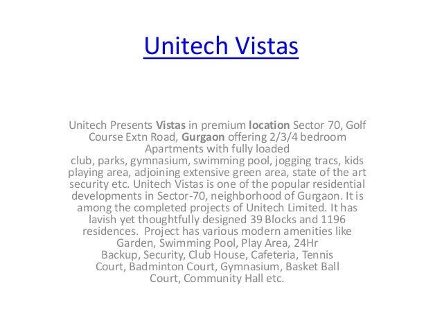 Unitech Vistas Unitech Presents Vistas in premium location Sector 70, Golf Course Extn Road, Gurgaon offering 2/3/4 bedroo...