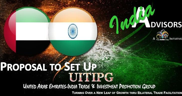UNITED ARAB EMIRATES-INDIA TRADE & INVESTMENT PROMOTION GROUP